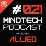 Mindtech Podcast 021