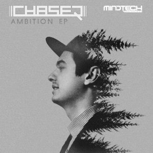 ChaseR 'Ambition EP'
